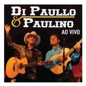 Di Paullo e Paulino Ao Vivo de Di Paullo & Paulino