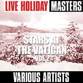 Live Holiday Masters: Stars At The Vatican Vol 2 de Various Artists