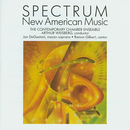 Spectrum: New American Music by The Contemporary Chamber Ensemble