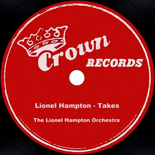 Lionel Hampton - Takes by Lionel Hampton