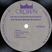 The Stereo Sound Of Charlie Barnet by Charlie Barnet & His Orchestra