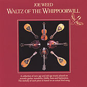 Waltz Of The Whippoorwill de Joe Weed