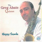 Happy Samba by Greg Abate