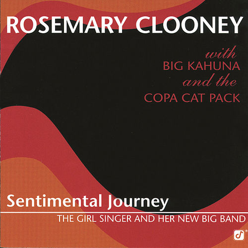 Sentimental Journey by Rosemary Clooney
