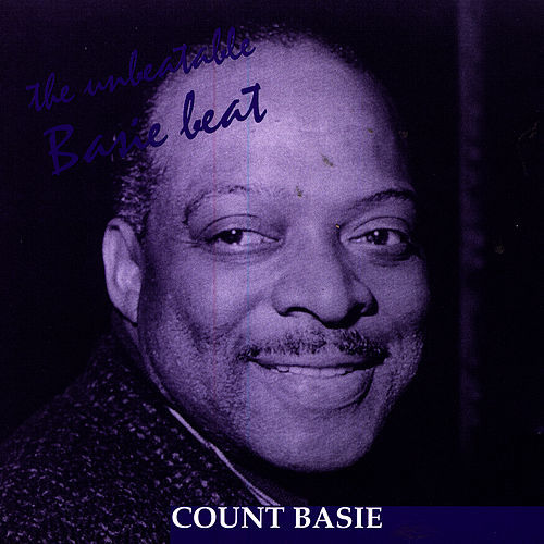 The Unbeatable Basie Beat by Count Basie