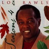 Seasons 4 U by Lou Rawls
