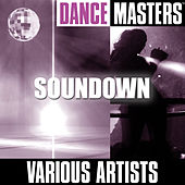 Dance Masters: Soundown by Various Artists