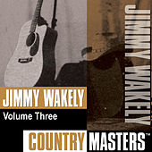 Country Masters, Vol. 3 by Jimmy Wakely