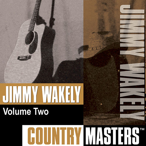 Country Masters, Vol. 2 by Jimmy Wakely