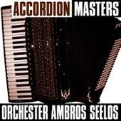 Accordion Masters von Orchester Ambros Seelos