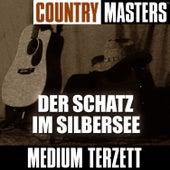 Country Masters: Der Schatz Im Silbersee von Medium Terzett
