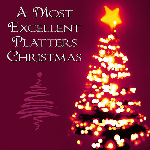 A Most Excellent Platters Christmas by The Platters