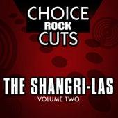 Choice Rock Cuts, Vol. 2 by The Shangri-Las