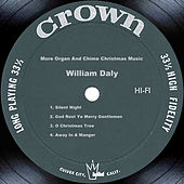 More Organ And Chime Christmas Music by William Daly