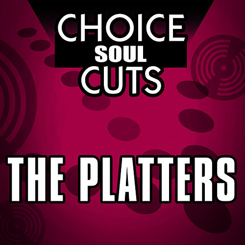 Choice Soul Cuts by The Platters