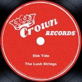 Ebb Tide by The Lush Strings