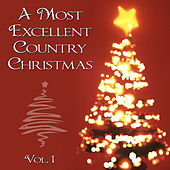 A Most Excellent Country Christmas by Various Artists