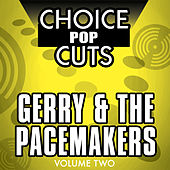 Choice Rock Cuts, Vol. 2 by Gerry and the Pacemakers