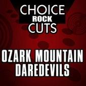 Choice Rock Cuts by Ozark Mountain Daredevils
