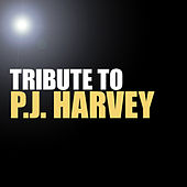 Tribute to P.J. Harvey by Various Artists