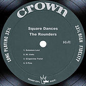 Square Dances by The Rounders