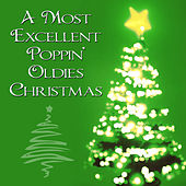 A Most Excellent Poppin' Oldies Christmas by Various Artists
