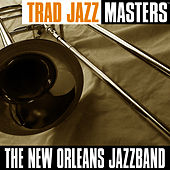 Trad Jazz Masters by New Orleans Jazz Band