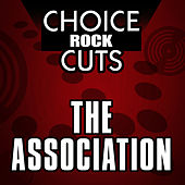 Choice Rock Cuts by The Association