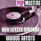 Pop Masters: Der Letzte Sirtaki by Various Artists