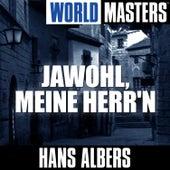 World Masters: Jawohl, Meine Herr'n by Hans Albers