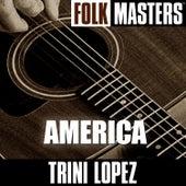 Folk Masters: America de Trini Lopez