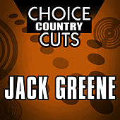 Choice Country Cuts by Jack Greene
