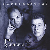 Supernatural by The Raphaels
