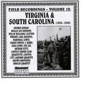 Field Recordings Vol. 12: Virginia & South Carolina (1936-1940) by Various Artists