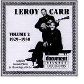 Leroy Carr Vol. 2 (1929-1930) by Leroy Carr