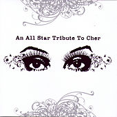 An All Star Tribute To Cher by Various Artists