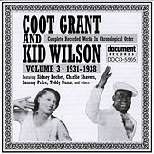 Coot Grant And Kid Wilson Vol. 3 (1931-1938) by Coot Grant And Kid Wilson