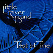 Test of Time de Little River Band