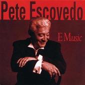 E Music by Pete Escovedo