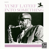 Into Something by Yusef Lateef