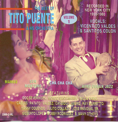 The Best Of Tito Puente Vol. 1 by Tito Puente