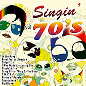 Singin' 70's by Various Artists