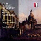 German Organ Music by Maurizio Croci