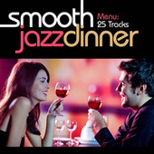 Smooth Jazz Dinner by Various Artists