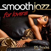 Smooth Jazz for Lovers: 25 Tracks von Various Artists