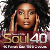Soul 40: 40 Female Soul/R&B Grooves by Various Artists