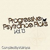 Progressive Psy Trance Picks, Vol.13 de Various Artists