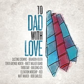 To Dad, With Love de Various Artists