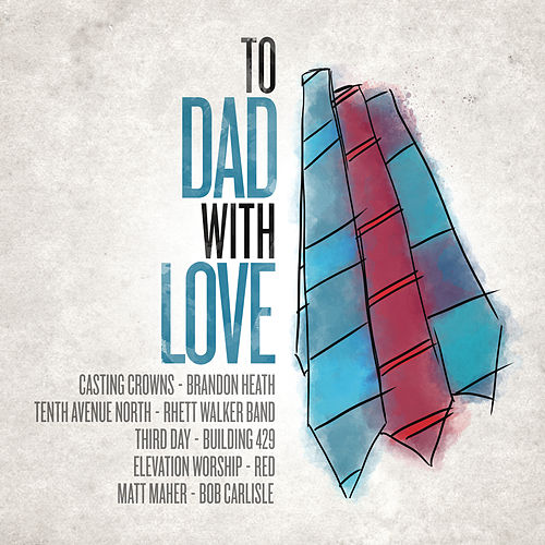 To Dad, With Love by Various Artists