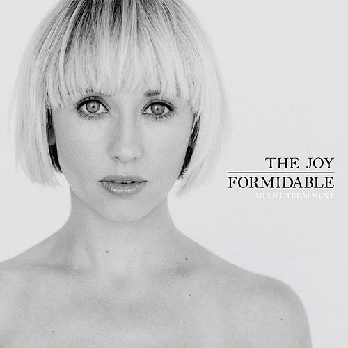 Silent Treatment EP by The Joy Formidable